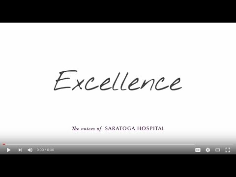 "Voices of Saratoga Hospital ""Excellence"""